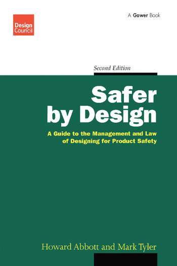 Safer by Design A Guide to the Management and Law of Designing for Product Safety book cover