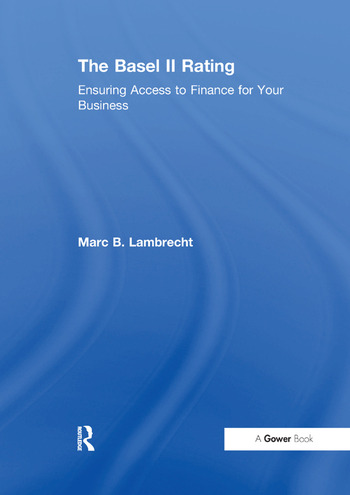 The Basel II Rating Ensuring Access to Finance for Your Business book cover