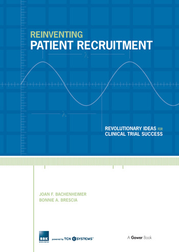 Reinventing Patient Recruitment Revolutionary Ideas for Clinical Trial Success book cover