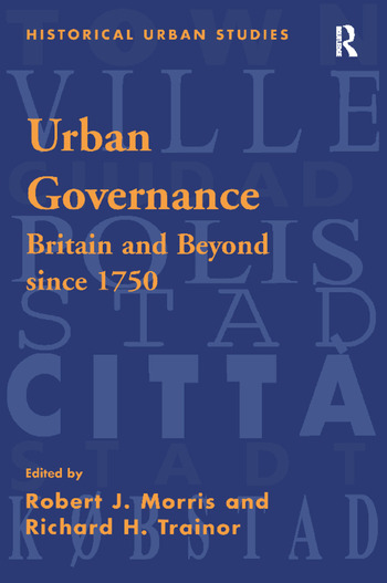 Urban Governance Britain and Beyond Since 1750 book cover