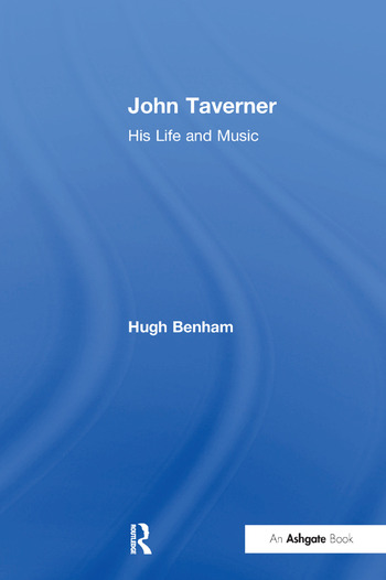 John Taverner His Life and Music book cover