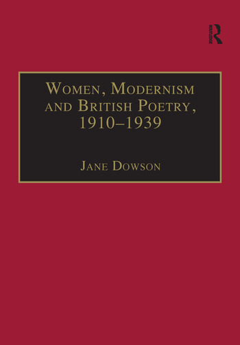 Women, Modernism and British Poetry, 1910–1939 Resisting Femininity book cover