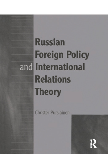 Russian Foreign Policy and International Relations Theory book cover