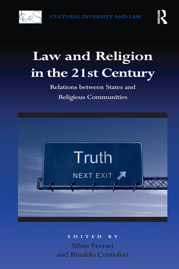Law and Religion in the 21st Century Relations between States and Religious Communities book cover