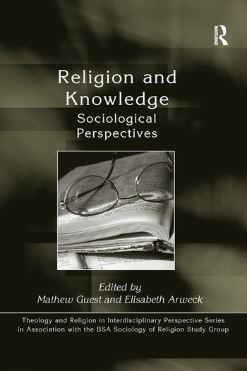 Religion and Knowledge Sociological Perspectives book cover