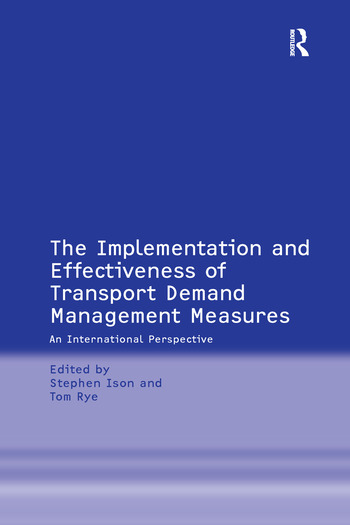 The Implementation and Effectiveness of Transport Demand Management Measures An International Perspective book cover