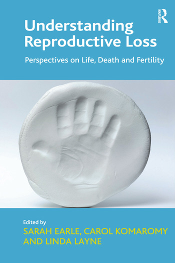 Understanding Reproductive Loss Perspectives on Life, Death and Fertility book cover