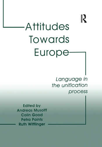Attitudes Towards Europe Language in the Unification Process book cover
