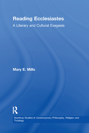 Reading Ecclesiastes A Literary and Cultural Exegesis book cover