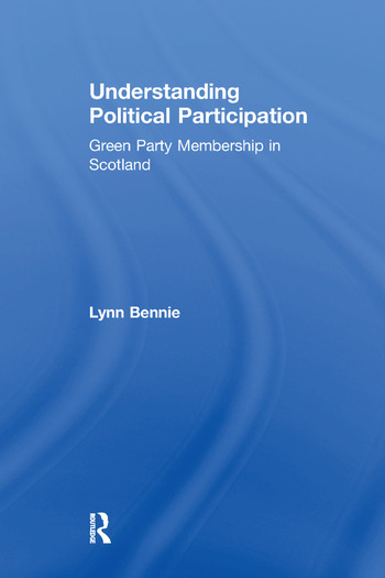 Understanding Political Participation Green Party Membership in Scotland book cover