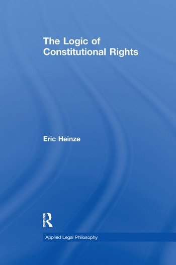 The Logic of Constitutional Rights book cover