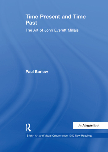 Time Present and Time Past The Art of John Everett Millais book cover