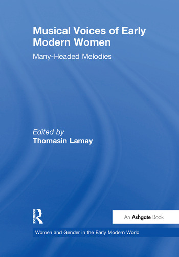 Musical Voices of Early Modern Women Many-Headed Melodies book cover