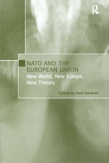 NATO and the European Union New World, New Europe, New Threats book cover