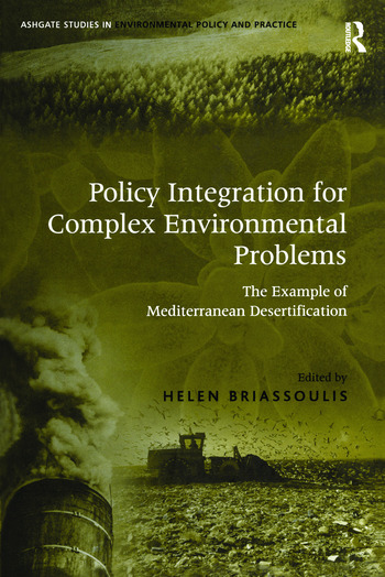 Policy Integration for Complex Environmental Problems The Example of Mediterranean Desertification book cover