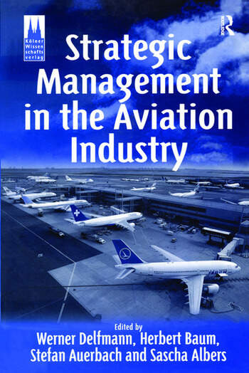 Strategic Management in the Aviation Industry book cover