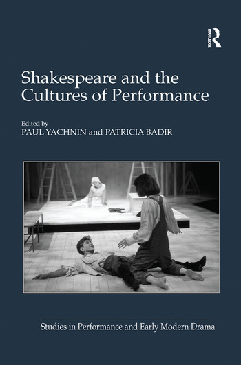 Shakespeare and the Cultures of Performance book cover