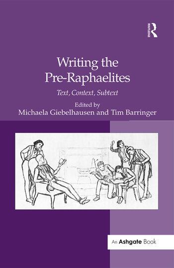 Writing the Pre-Raphaelites Text, Context, Subtext book cover