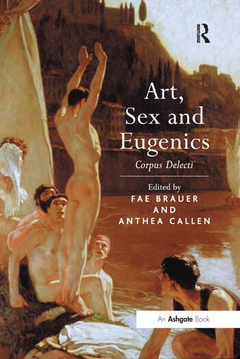 Art, Sex and Eugenics Corpus Delecti book cover