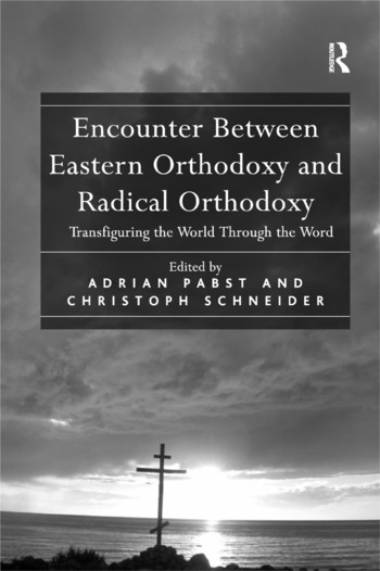 Encounter Between Eastern Orthodoxy and Radical Orthodoxy Transfiguring the World Through the Word book cover