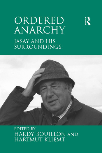 Ordered Anarchy Jasay and his Surroundings book cover