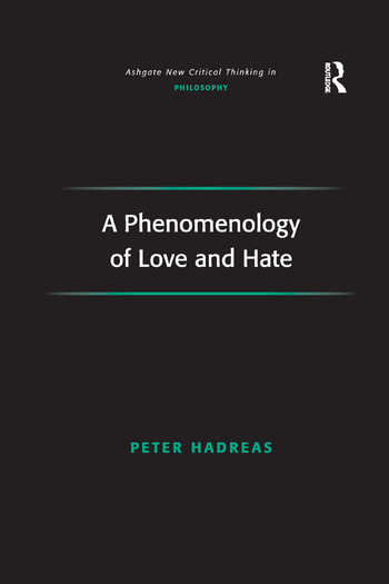 A Phenomenology of Love and Hate book cover