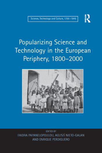 Popularizing Science and Technology in the European Periphery, 1800–2000 book cover