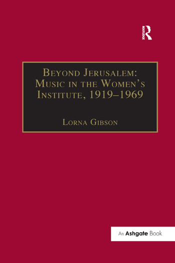 Beyond Jerusalem: Music in the Women's Institute, 1919–1969 book cover