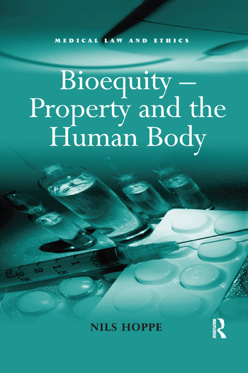 Bioequity – Property and the Human Body book cover