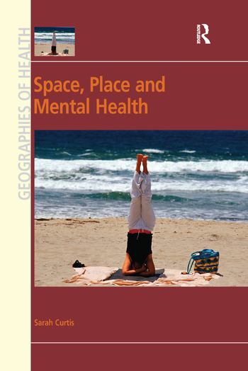 Space, Place and Mental Health book cover