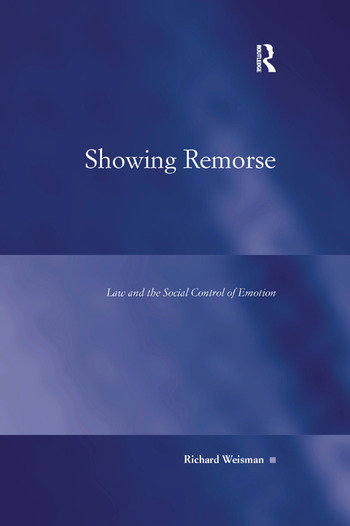 Showing Remorse Law and the Social Control of Emotion book cover
