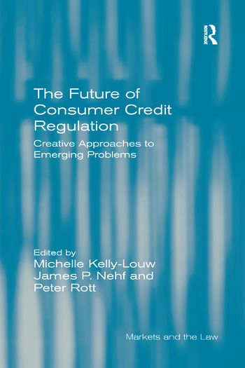 The Future of Consumer Credit Regulation Creative Approaches to Emerging Problems book cover