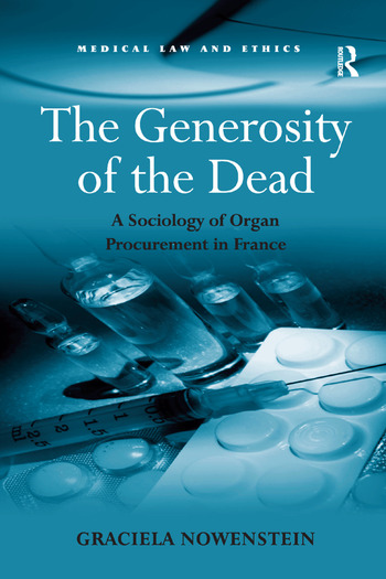 The Generosity of the Dead A Sociology of Organ Procurement in France book cover