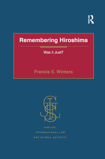 Remembering Hiroshima Was it Just? book cover