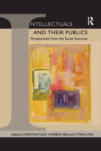 Intellectuals and their Publics Perspectives from the Social Sciences book cover