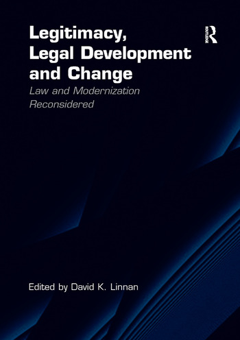 Legitimacy, Legal Development and Change Law and Modernization Reconsidered book cover