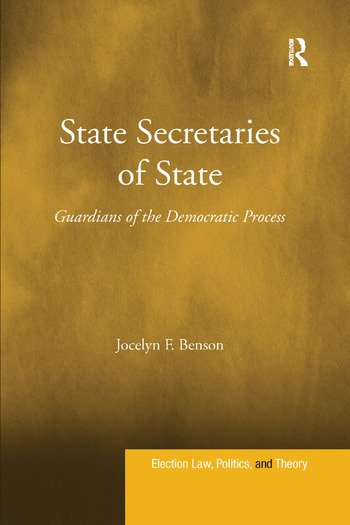 State Secretaries of State Guardians of the Democratic Process book cover