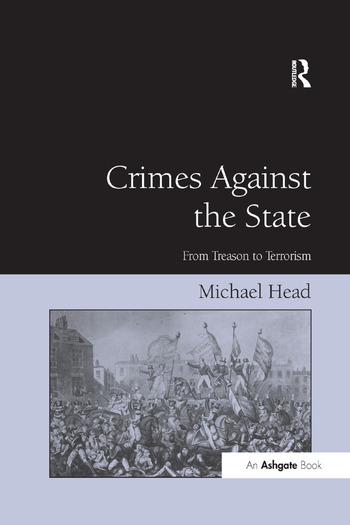Crimes Against The State From Treason to Terrorism book cover