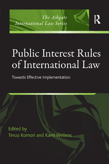 Public Interest Rules of International Law Towards Effective Implementation book cover