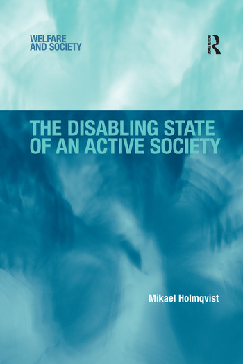 The Disabling State of an Active Society book cover