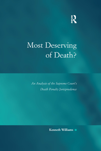 Most Deserving of Death? An Analysis of the Supreme Court's Death Penalty Jurisprudence book cover