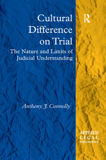 Cultural Difference on Trial The Nature and Limits of Judicial Understanding book cover