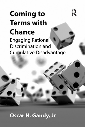 Coming to Terms with Chance Engaging Rational Discrimination and Cumulative Disadvantage book cover