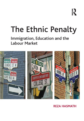 The Ethnic Penalty Immigration, Education and the Labour Market book cover