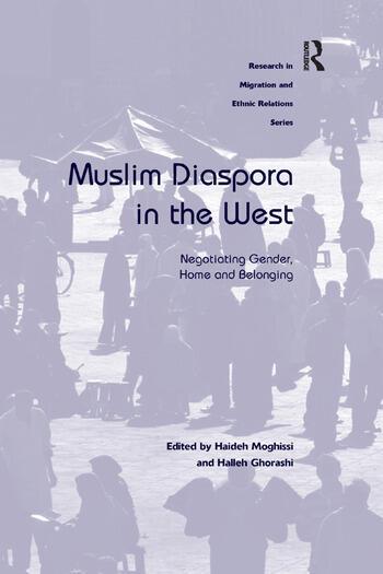 Muslim Diaspora in the West Negotiating Gender, Home and Belonging book cover