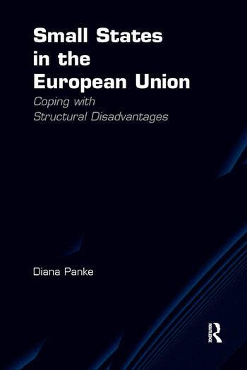 Small States in the European Union Coping with Structural Disadvantages book cover