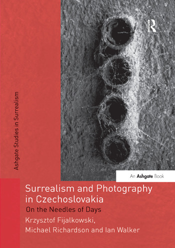 Surrealism and Photography in Czechoslovakia On the Needles of Days book cover
