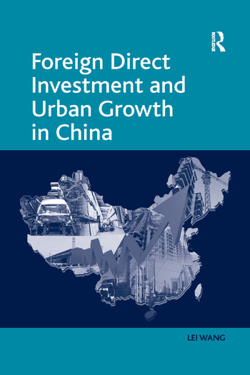 Foreign Direct Investment and Urban Growth in China book cover