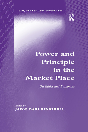 Power and Principle in the Market Place On Ethics and Economics book cover