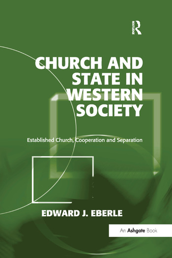 Church and State in Western Society Established Church, Cooperation and Separation book cover